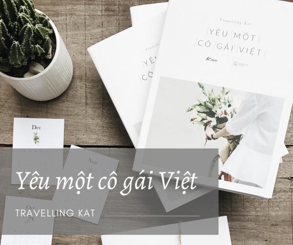 Yêu một cô gái Việt - Tình yêu đa văn hóa của Travelling Kat