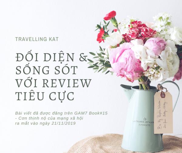 Đôi diện với review tiêu cực - Travelling Kat