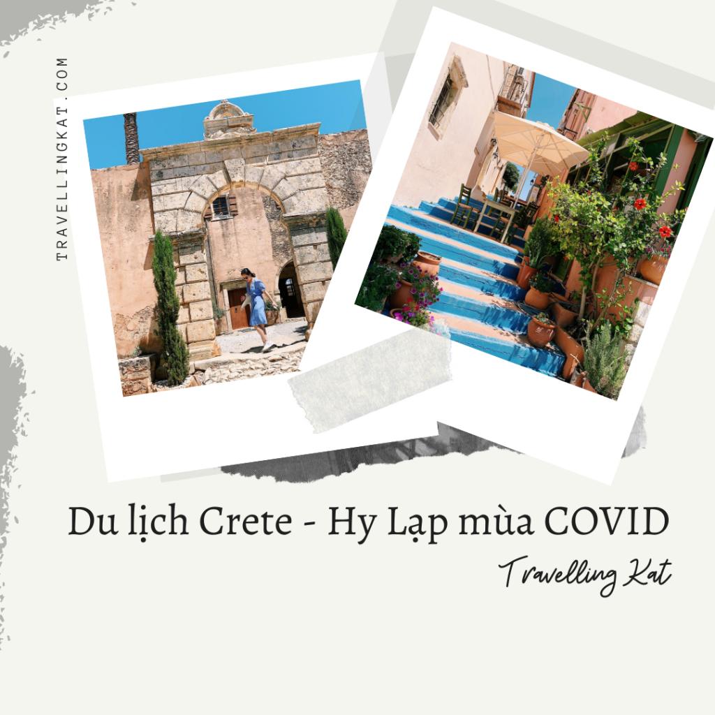 Travelling Kat - Du lịch đảo Crete