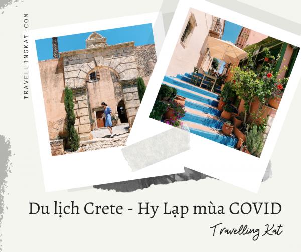 Du lịch đảo Crete - Hy Lạp trong tinh trạng bình thường mới