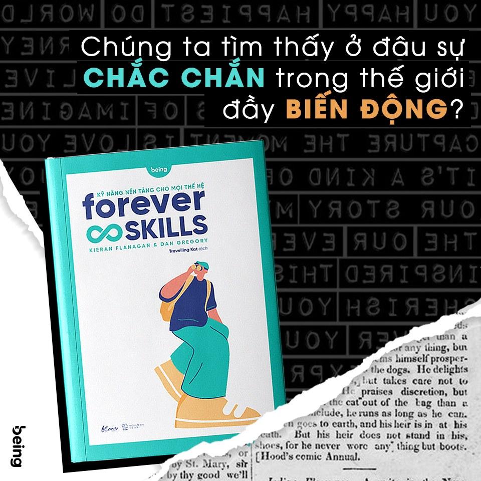 forever skills kỹ năng nền tảng cho mọi thế hệ