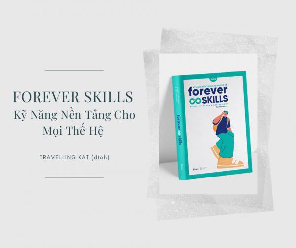 Forever Skills - Kỹ Năng Nền Tảng Cho Mọi Thế Hệ (2020)